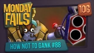Monday Fails - How NOT to gank #88