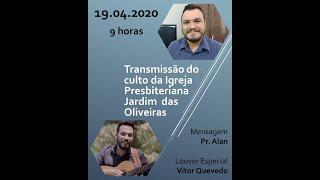 Culto on line - IPJO Americana - 19.04.2020 - 9h