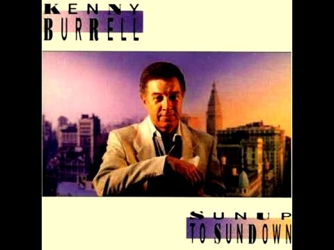 Kenny Burrell - Autumn Leaves