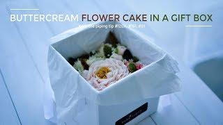 Buttercream flower cake in a paper gift box Tutorial - Hướng dẫn làm bánh hoa kem bơ trong hộp giấy