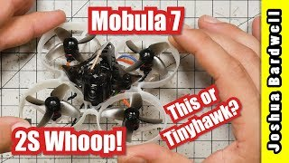 Happymodel Mobula 7 (vs. Emax TinyHawk) | REVIEW AND TEST FLIGHT