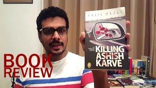 Video Review of Killing Ashish Karve