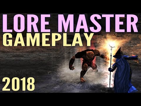 LOTRO Lore Master Gameplay 2018 – Lord of the Rings Online Mordor
