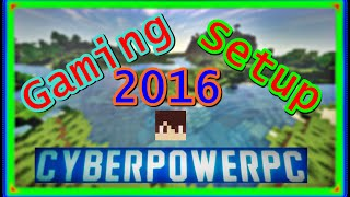 Epic Cyberpower PC gaming setup! Desk tour and recording setup 2016!