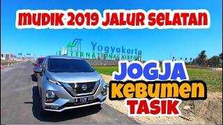 [10.18 MB] Mudik 2019 via Jalur Selatan: JOGJA-KEBUMEN-TASIK   All New Livina