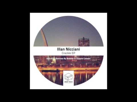 Illan Nicciani - Crackle (Original Mix)