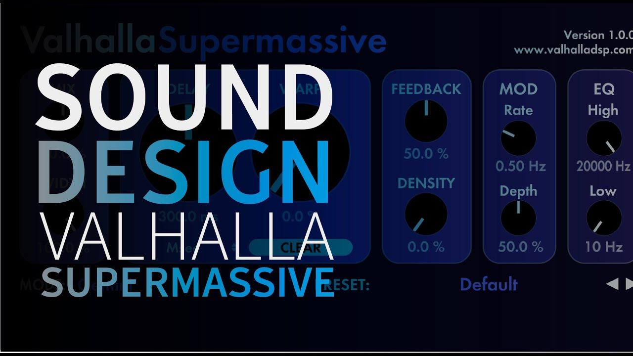Sound Design Using Valhalla Supermassive Music Production Tutorials Youtube