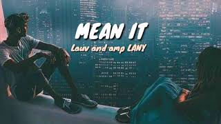 Mean It-Lauv and amp LANY(Lyrics Video)