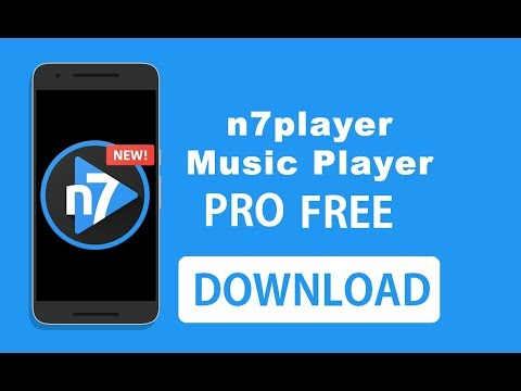 How to download n7 player Music Player for free by somebody