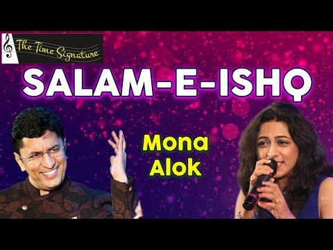 Salaam-E-Ishq Meri Jaan...by Alok Katdare & Mona Kamat
