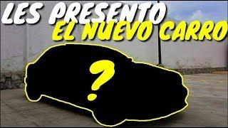 LES PRESENTO EL NUEVO CARRO! | ManuelRivera11