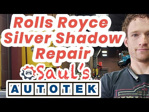 Rolls Royce Silver Shadow Part I Auto Repair Mechanic Denver Englewood CO