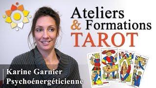 Ateliers & Formations Tarot   Karine Garnier Psychoénergéticienne