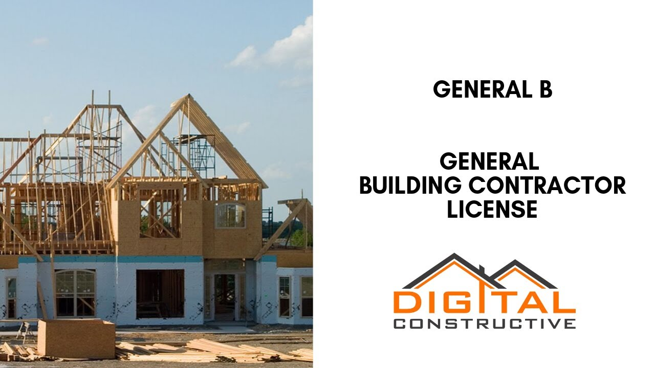 The Complete General Contractor License Guide Requirements Exam Costs And More Your Cslb Roadmap Youtube