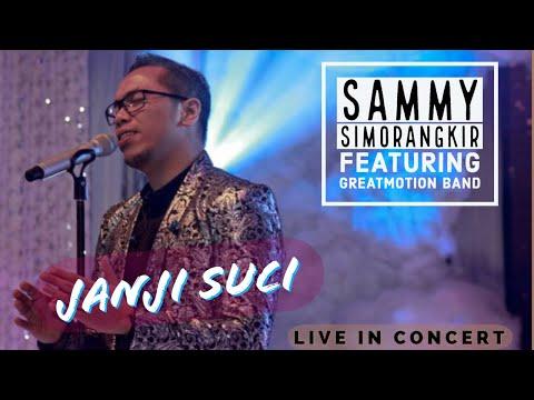 JANJI SUCI, SAMMY SIMORANGKIR feat GREATMOTION BAND