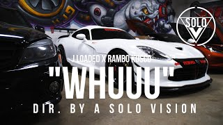 "J Loaded Feat. Rambo Kusco - ""Whuuu"" (Official Video) 