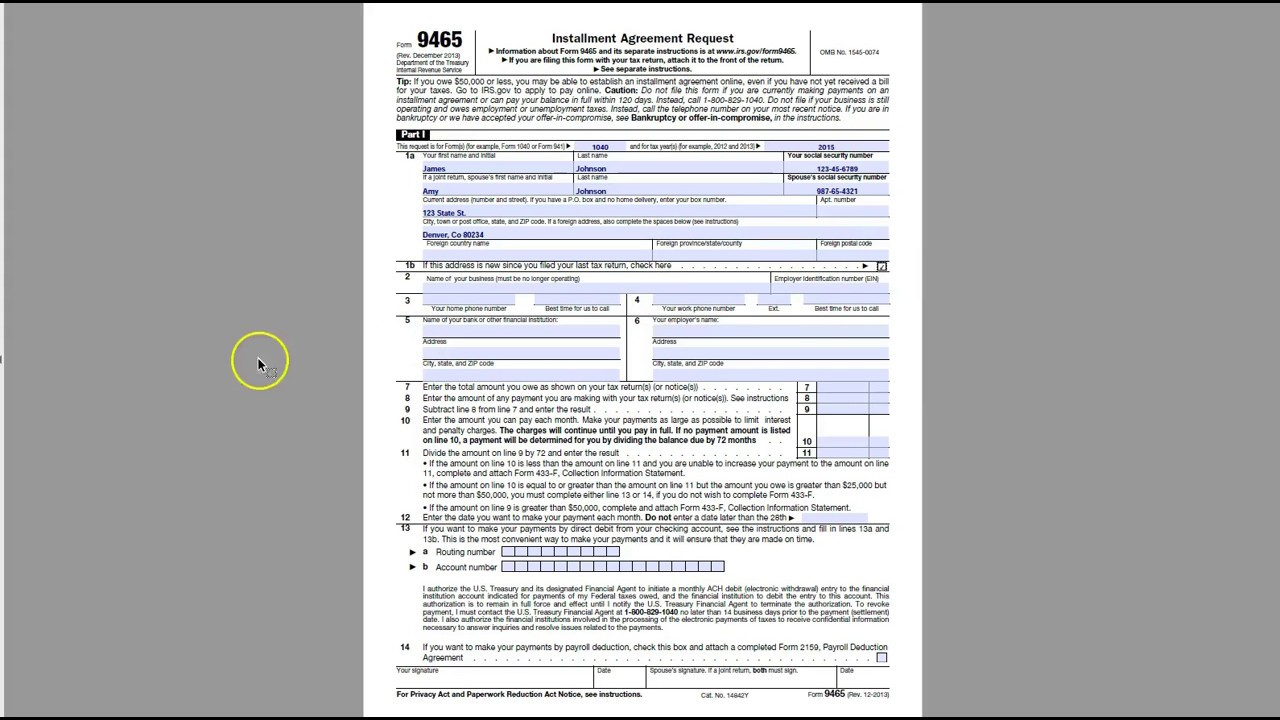 How To Complete Irs Form 9465 Installment Agreement Request Form