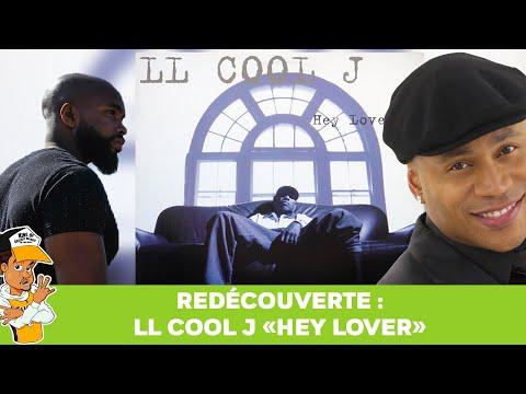 Redécouverte : LL Cool J «Hey Lover»
