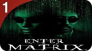 Enter The Matrix | Ps2 Parte 1 | Niobe