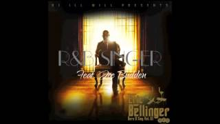 R&B Singer Eric Bellinger Feat. Joe Budden