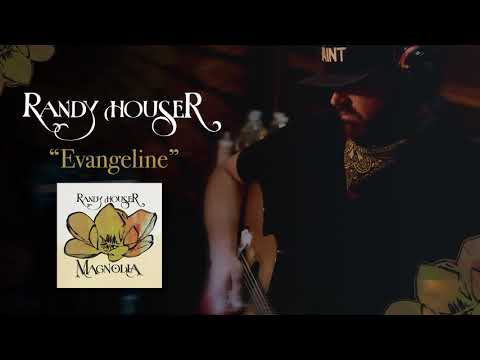 Randy Houser - Evangeline (Official Audio) Mp3