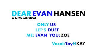 DEAR EVAN HANSEN - ONLY US [Cover] Karaoke You Sing Zoe (Lyrics on Screen)