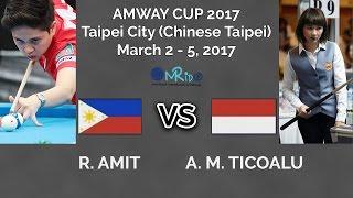 R. Amit Vs A. M. Ticoalu - Amway Cup 2017 Women 9 Ball Open