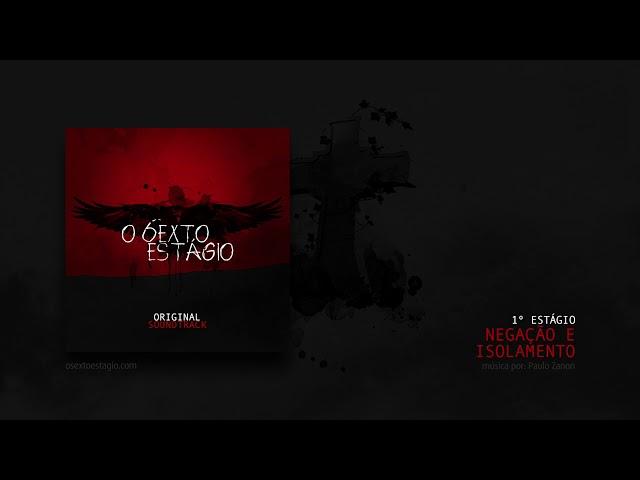 O Sexto Estágio - 01 Negação e Isolamento [denial]