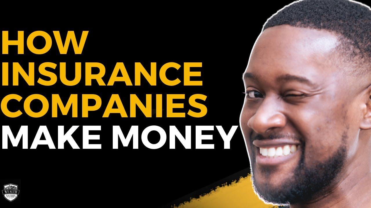 How Insurance Companies Make Money - YouTube