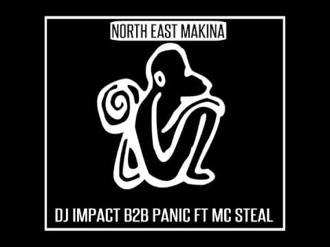 DJ'S IMPACT B2B PANIC FT MC STEAL (MAKINA)