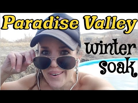 Northwest Nevada Adventure Part V: Paradise Valley Hot Springs