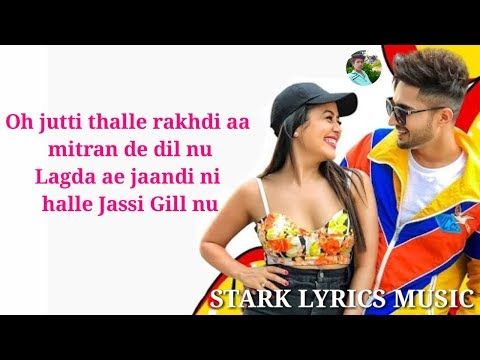 Nikle Currant Lyrics - Jassi Gill | Neha Kakkar | Shukh-E | Musical Doctorz New Song 2018.
