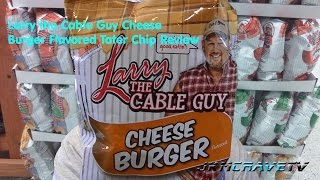 Larry the Cable Guy Cheeseburger Flavored Chips Review