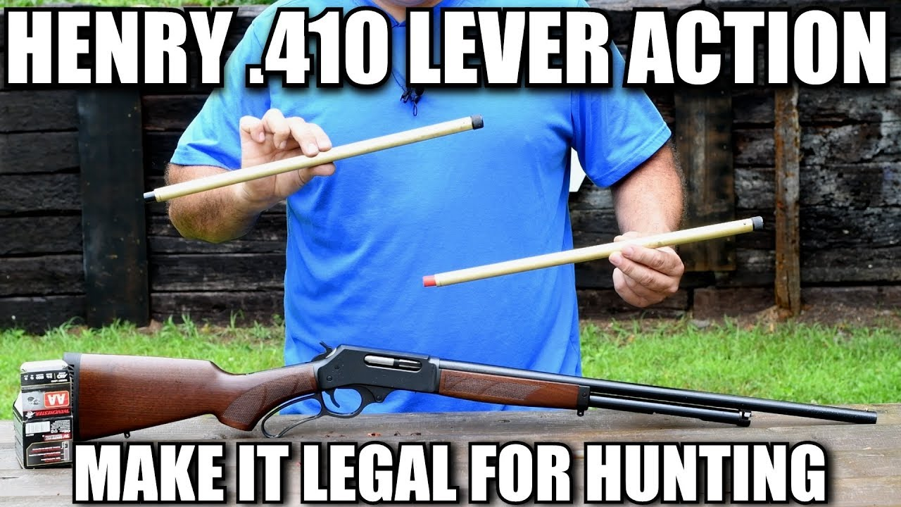 Make Your Henry Lever Action  410 Legal for Hunting
