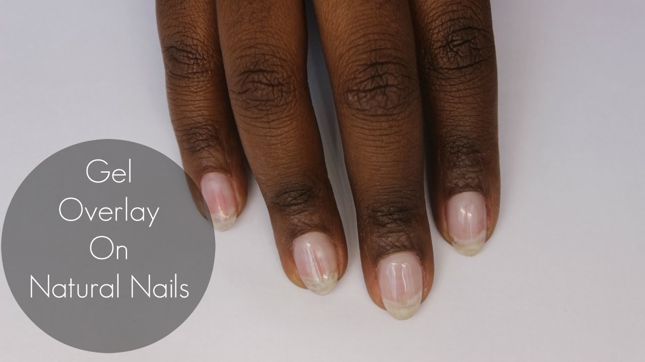 Gel Overlay on Natural Nails - YouTube