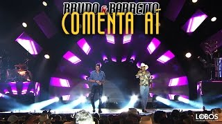 Bruno e Barretto - Comenta Aí | DVD