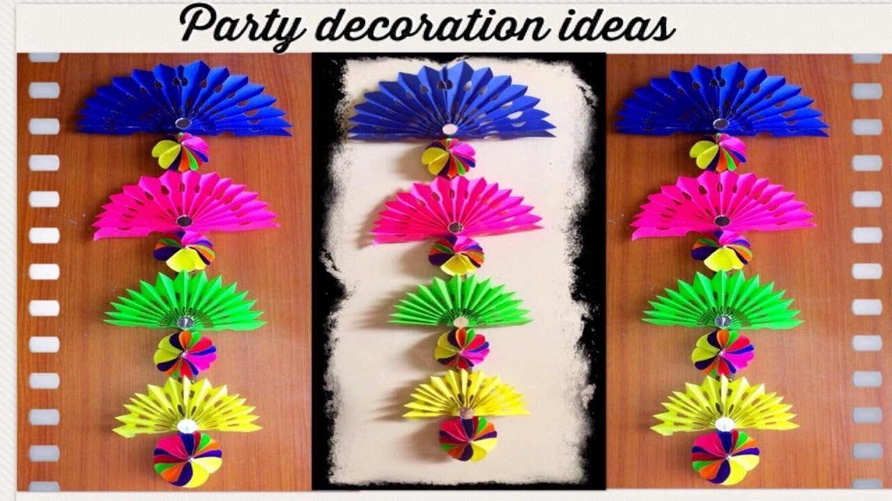 How To Make Partybirthday Partyfestival Decoration Ideas From