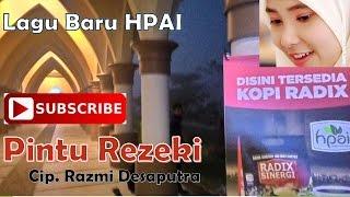 "Video Lagu Baru HPAI "" PINTU REZEKI "" download MP3, 3GP, MP4, WEBM, AVI, FLV Agustus 2018"