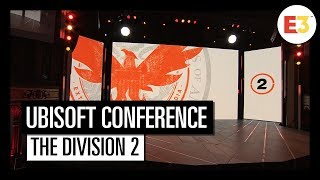 #5 Tom Clancy's The Division 2 - Ubisoft E3 2018 Conference