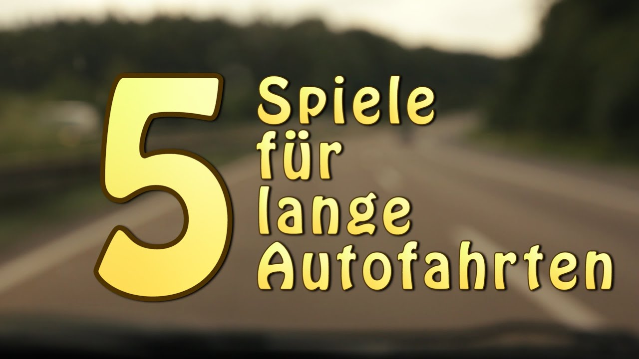5 spiele f r lange autofahrten youtube. Black Bedroom Furniture Sets. Home Design Ideas
