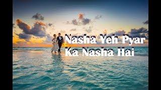 Nasha Yeh Pyar Ka Nasha Hai | Pre Wedding Shoot Sample | Karaoke Singing | Singer ARC