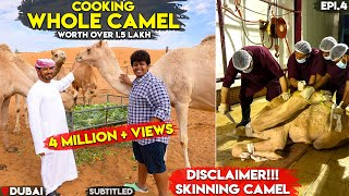 WHOLE CAMEL!! Authentic Arabian Food Cooking - 1st time in Indian Youtube!! Irfan's view