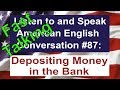 Learn to Talk Fast - Listen to and Speak American English Conversation #87