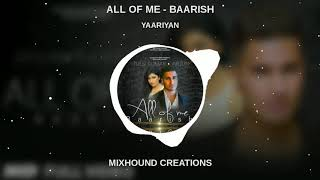 ALL OF ME (BAARISH) BGM || WHATSAPP STATUS