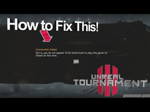How to Fix the  UT3 Unreal Tournament 3 Steam Connection Issue
