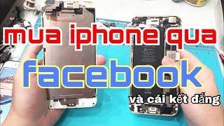 Mua Iphone Qua Facebook Và Cái Kết Đắng | La Liếm TV