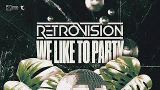 Retrovision We Like To Party.mp3