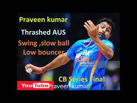 Praveen kumar thrashed Australia in Commonwealth Bank Series Final l The Man Behind Victory