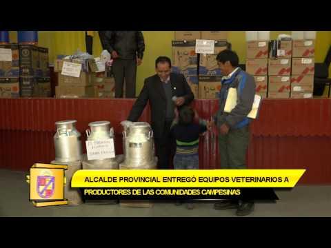 ALCALDE PROVINCIAL ENTREGÓ EQUIPOS VETERINARIOS A PRODUCTORES DE LAS COMUNIDADES CAMPESINAS