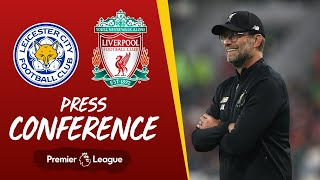 Jürgen Klopp's pre-match press conference | Leicester